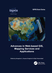 Advances in Web-based GIS, Mapping Services and Applications - 1st Edition book cover