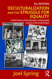 Deculturalization and the Struggle for Equality - 8th Edition book cover