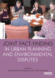 Joint Fact-Finding in Urban Planning and Environmental Disputes - 1st Edition book cover