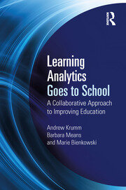 Learning Analytics Goes to School - 1st Edition book cover
