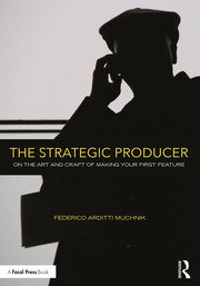 The Strategic Producer - 1st Edition book cover