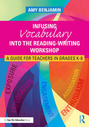 Infusing Vocabulary Into the Reading-Writing Workshop - 1st Edition book cover