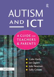 Autism and ICT - 1st Edition book cover
