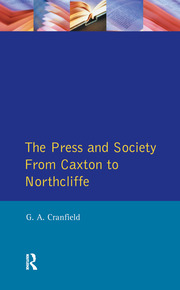 The Press and Society - 1st Edition book cover