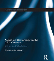 Maritime Diplomacy in the 21st Century - 1st Edition book cover