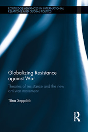 Globalizing Resistance against War - 1st Edition book cover