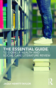 The Essential Guide to Doing a Health and Social Care Literature Review - 1st Edition book cover