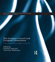 The European Council and European Governance - 1st Edition book cover