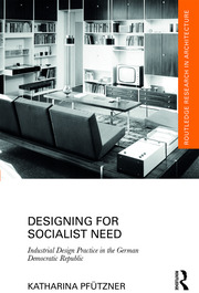 Designing for Socialist Need - 1st Edition book cover