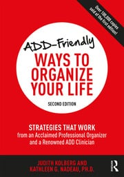 ADD-Friendly Ways to Organize Your Life - 2nd Edition book cover