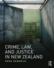 Crime, Law and Justice in New Zealand - 1st Edition book cover