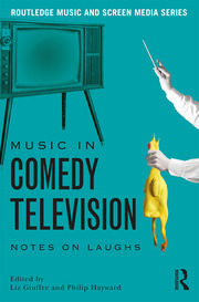 Music in Comedy Television - 1st Edition book cover