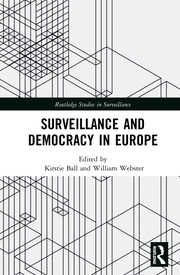Surveillance and Democracy in Europe - 1st Edition book cover