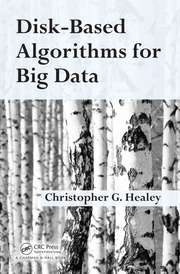 Disk-Based Algorithms for Big Data - 1st Edition book cover