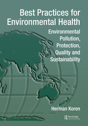 Best Practices for Environmental Health: Environmental Pollution, Protection, Quality and Sustainability