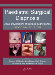 Paediatric Surgical Diagnosis: Atlas of Disorders of Surgical Significance, Second Edition