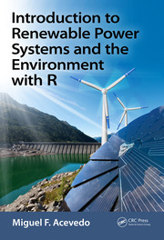 Introduction to Renewable Power Systems and the Environment with R - 1st Edition book cover