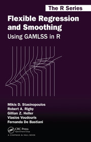 Flexible Regression and Smoothing: Using GAMLSS in R