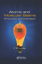 Atomic and Molecular Beams - 1st Edition book cover