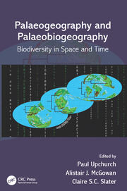 Palaeogeography and Palaeobiogeography: Biodiversity in Space and Time - 1st Edition book cover