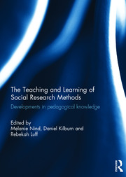 The Teaching and Learning of Social Research Methods: Developments in Pedagogical Knowledge