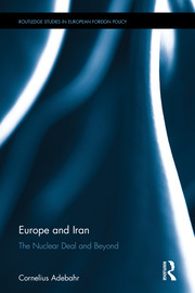 Europe and Iran: The Nuclear Deal and Beyond