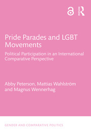 Pride Parades and LGBT Movements: Political Participation in an International Comparative Perspective