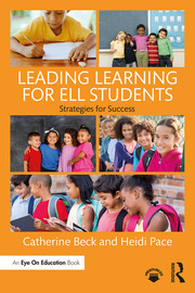 Leading Learning for ELL Students - 1st Edition book cover