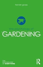 The Psychology of Gardening - 1st Edition book cover