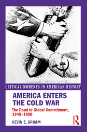 America Enters the Cold War - 1st Edition book cover