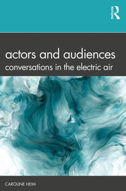 Actors and Audiences - 1st Edition book cover