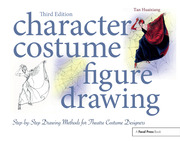 Character Costume Figure Drawing : Step-by-Step Drawing Methods for Theatre Costume Designers - 3rd Edition book cover