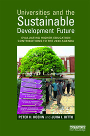 Universities and the Sustainable Development Future - 1st Edition book cover
