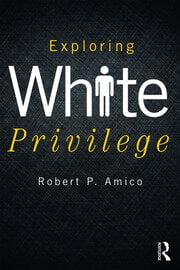 Exploring White Privilege - 1st Edition book cover