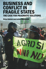 Business and Conflict in Fragile States - 1st Edition book cover