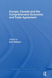 Europe, Canada and the Comprehensive Economic and Trade Agreement - 1st Edition book cover