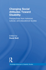 Changing Social Attitudes Toward Disability - 1st Edition book cover