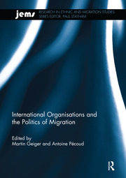 International Organisations and the Politics of Migration - 1st Edition book cover