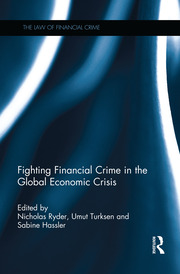 Fighting Financial Crime in the Global Economic Crisis - 1st Edition book cover