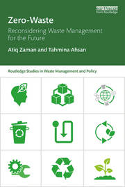 Zero-Waste : Reconsidering Waste Management for the Future - 1st Edition book cover