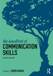 The Handbook of Communication Skills - 4th Edition book cover