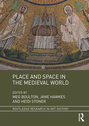 Place and Space in the Medieval World - 1st Edition book cover
