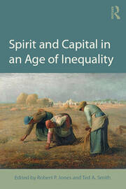 Spirit and Capital in an Age of Inequality - 1st Edition book cover