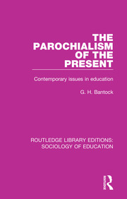 The Parochialism of the Present: Contemporary issues in education