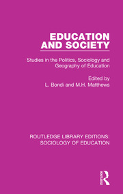 Education and Society: Studies in the Politics, Sociology and Geography of Education