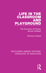 Life in the Classroom and Playground - 1st Edition book cover