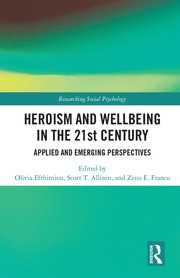 Heroism and Wellbeing in the 21st Century - 1st Edition book cover