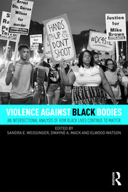 Violence Against Black Bodies - 1st Edition book cover