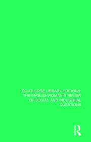 The Englishwoman's Review of Social and Industrial Questions - 1st Edition book cover
