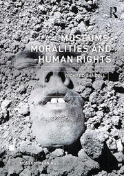 Museums, Moralities and Human Rights - 1st Edition book cover
